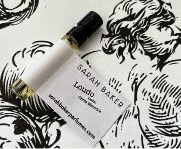 Loudo Review / Sarah Baker Perfumes 2021 (Chris Maurice)